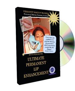 Permanent Makeup Video Demonstrations - How To Perform The Ultimate Permanent Lip Enhancement DVDCover