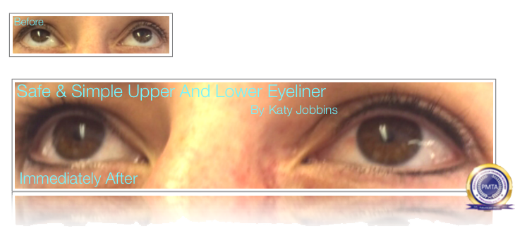 Permanent Makeup Safe & Simple Upper & Lower Eyeliner - Before & Immediately After
